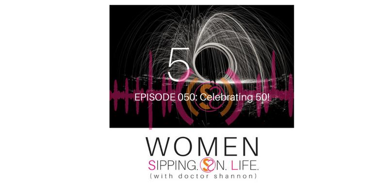 EPISODE 050: Celebrating 50!