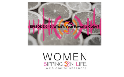 EPISODE 045: What's Your Favorite Color?