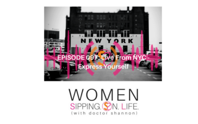 EPISODE 097: Live From NYC – Express Yourself