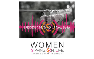 EPISODE 144: Try On A New Belief