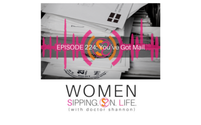 EPISODE 224: You've Got Mail