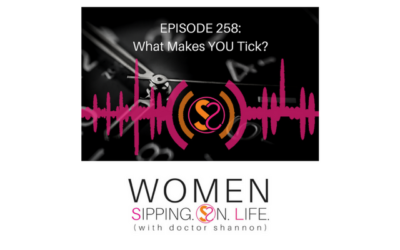 EPISODE 258: What Makes YOU Tick?