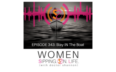 EPISODE 343: Stay IN The Boat