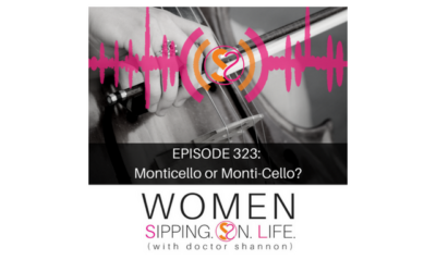 EPISODE 323: Monticello Or Monti-Cello?