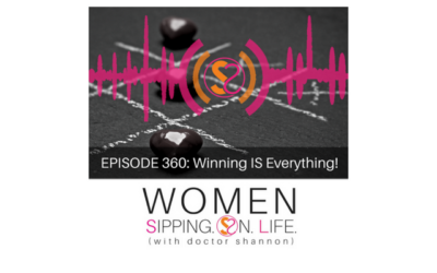 EPISODE 360: Winning IS Everything!