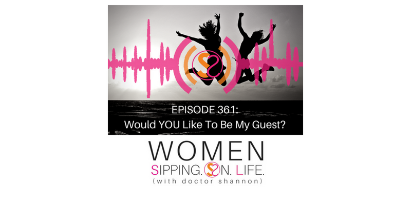EPISODE 361: Would YOU Like To Be My Guest?