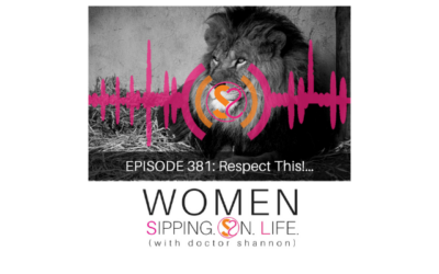EPISODE 381: Respect This!…
