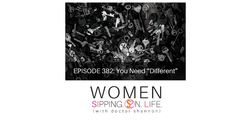 "EPISODE 382: You Need ""Different"""