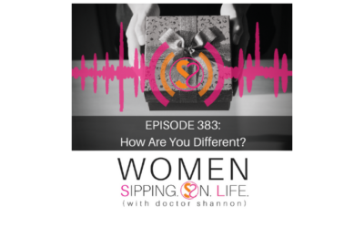 EPISODE 383: How Are You Different?