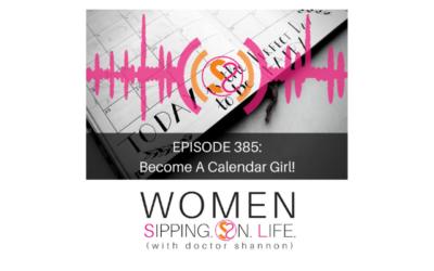 EPISODE 385: Become A Calendar Girl!