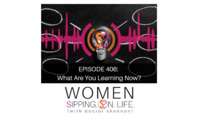 EPISODE 406: What Are You Learning Now?