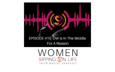 EPISODE 415: OW Is In The Middle For A Reason
