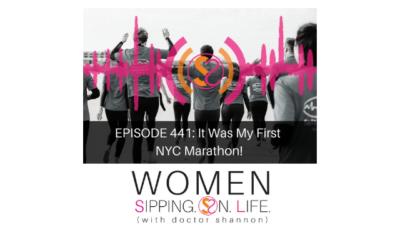 EPISODE 441: It Was My First NYC Marathon!