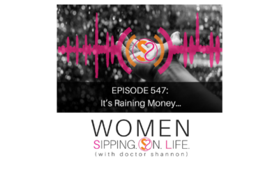 EPISODE 547: It's Raining Money…
