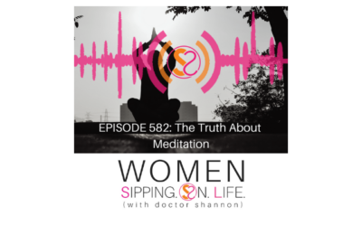 EPISODE 582: The Truth About Meditation