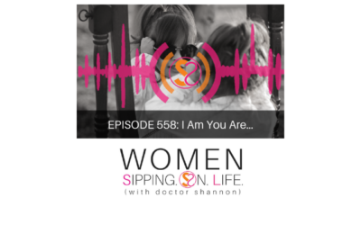 EPISODE 558: I Am You Are…