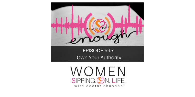 EPISODE 595: Own Your Authority