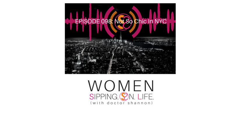 EPISODE 098: Not So Chic In NYC