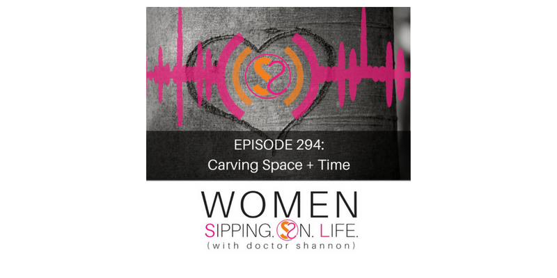 EPISODE 294: Carving Space + Time