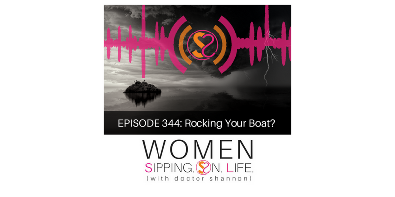 EPISODE 344: Rocking Your Boat?