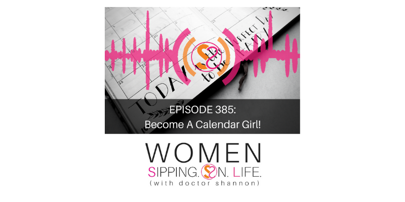 EPISODE 385: Become A Calendar Girl!