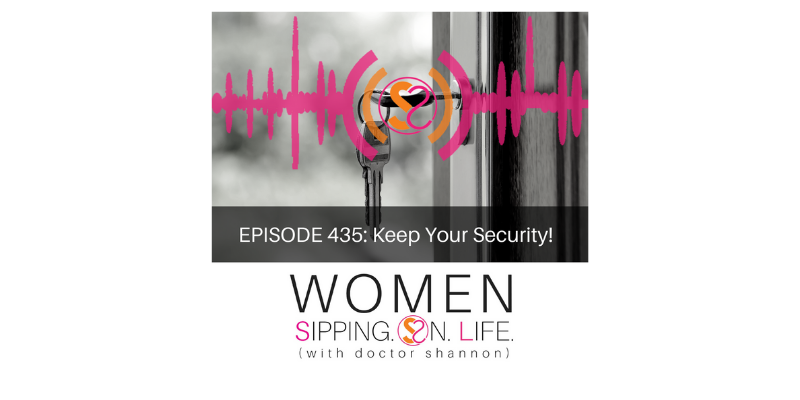EPISODE 435: Keep Your Security!