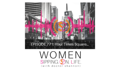 EPISODE 771: Your Times Square…