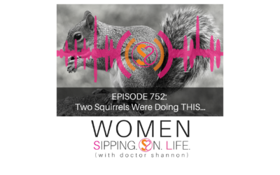 EPISODE 752: Two Squirrels Were Doing THIS…