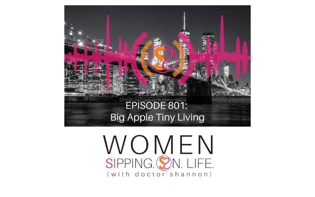EPISODE 801: Big Apple Tiny Living…