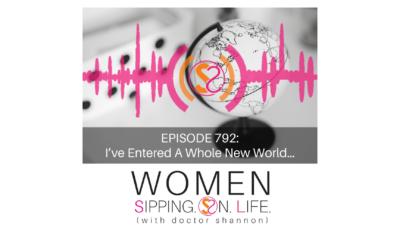 EPISODE 792: I've Entered A Whole New World…