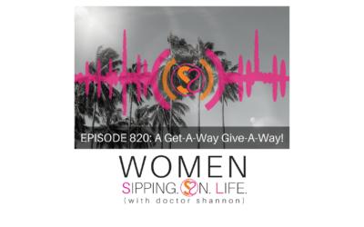 EPISODE 820: A Get-A-Way Give-A-Way!
