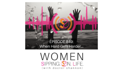 EPISODE 849: When Hard Gets Harder…