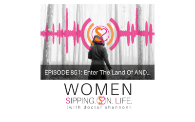 EPISODE 851: Enter The Land Of AND…
