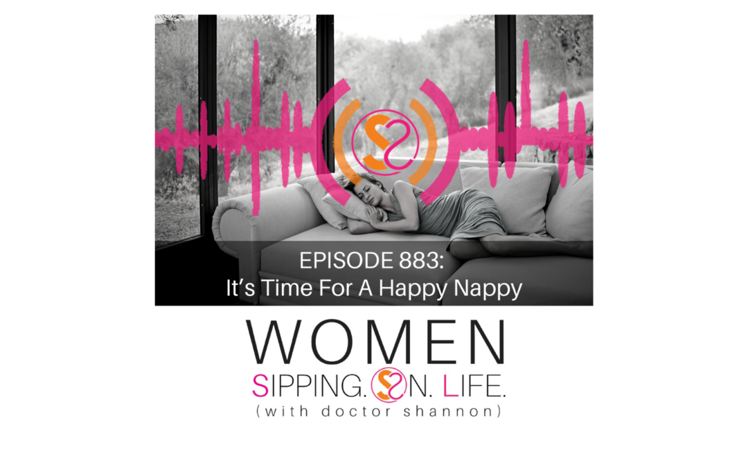EPISODE 883: It's Time For A Happy Nappy