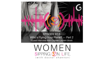 EPISODE 914: Who's Flying Your Plane —Part Two (Guest Interview With Captain Lauren Elliott)