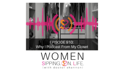 EPISODE 910: Why I Podcast From My Closet