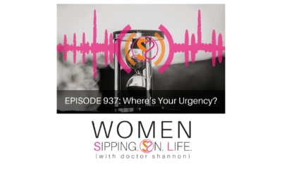 EPISODE 937: Where's Your Urgency?