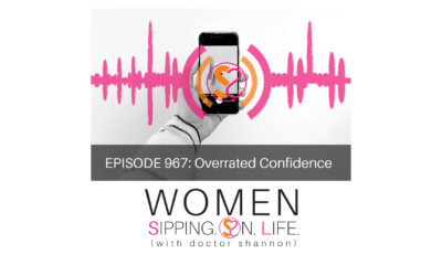 EPISODE 967: Overrated Confidence
