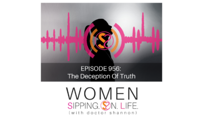 EPISODE 956: The Deception Of Truth