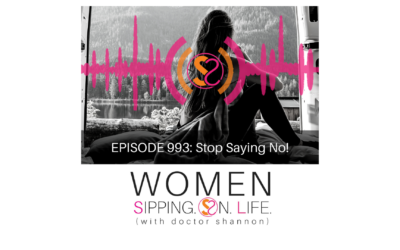 EPISODE 993: Stop Saying No!