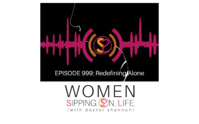 EPISODE 999: Redefining Alone