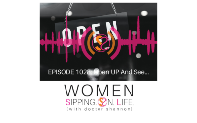 EPISODE 1028: Open UP And See…