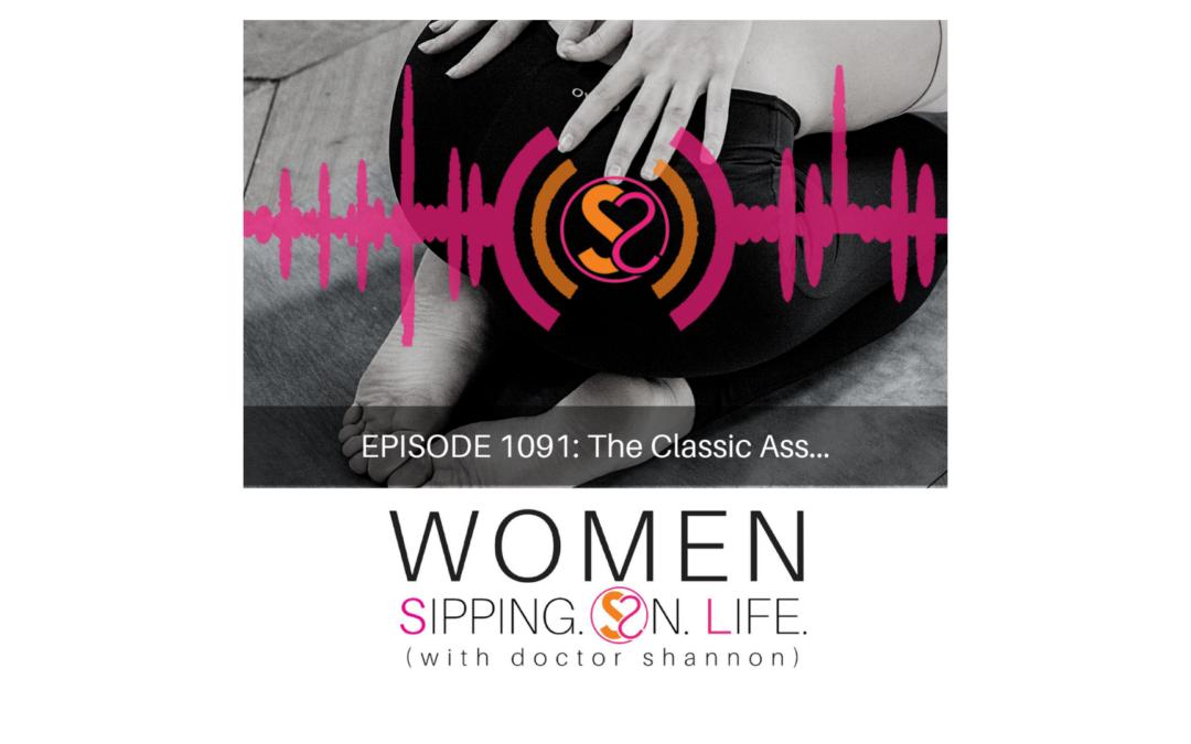 EPISODE 1091: The Classic Ass…