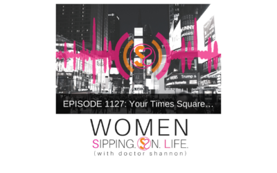EPISODE 1127: Your Times Square…