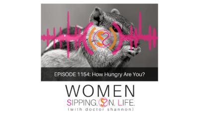 EPISODE 1154: How Hungry Are You?