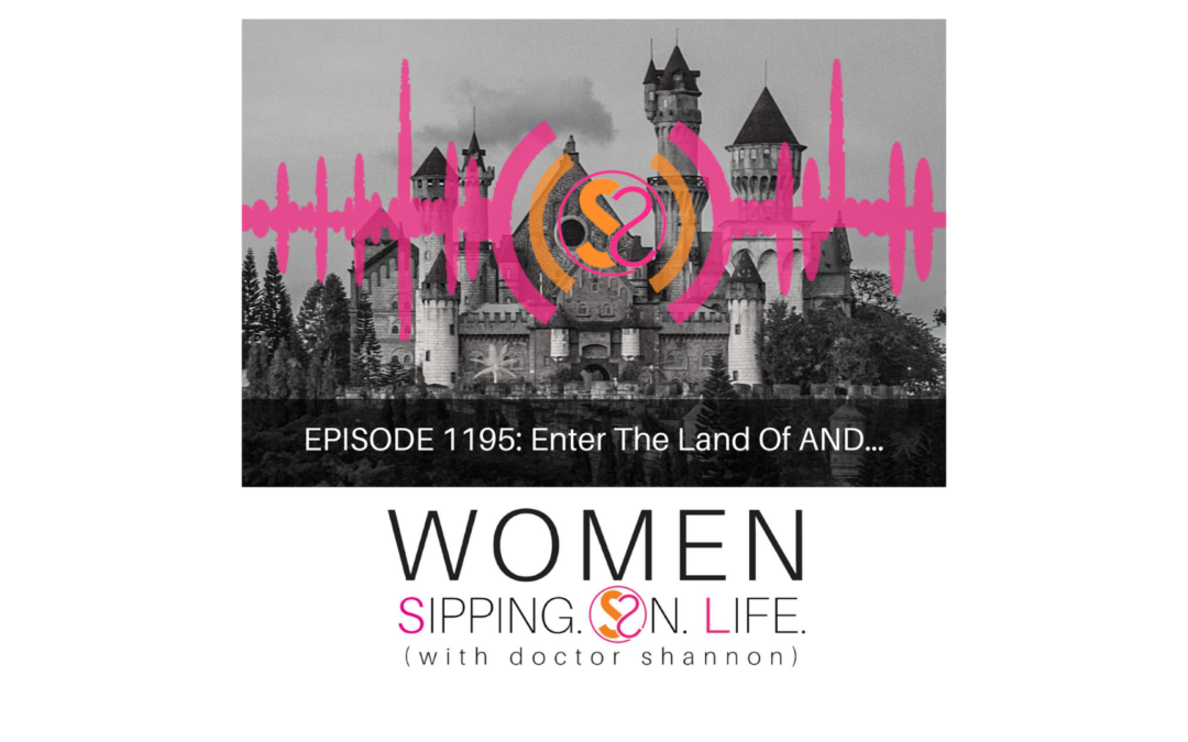 EPISODE 1195: Enter The Land Of AND…