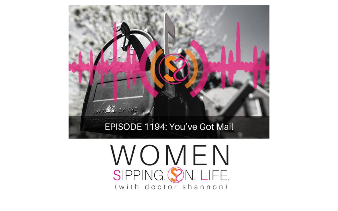 EPISODE 1194: You've Got Mail