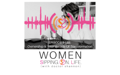 EPISODE 1188: Ownership Is Your Vehicle Of Transformation