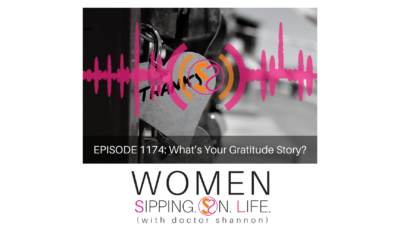 EPISODE 1174: What's Your Gratitude Story?