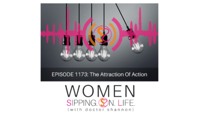 EPISODE 1173: The Attraction Of Action